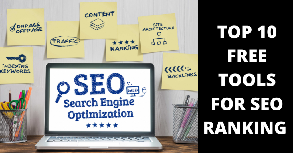 TOP 10 FREE TOOLS FOR SEO RANKING IN GOOGLE